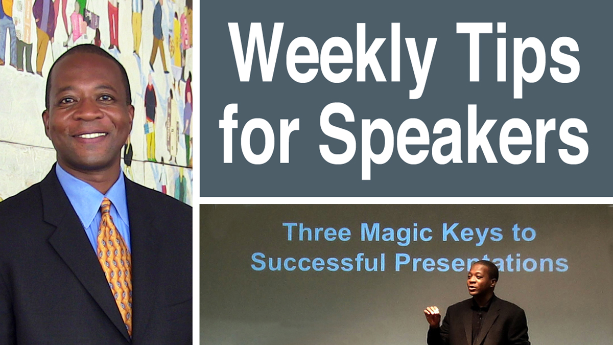 Weekly Speaker Tips by Charles Greene III