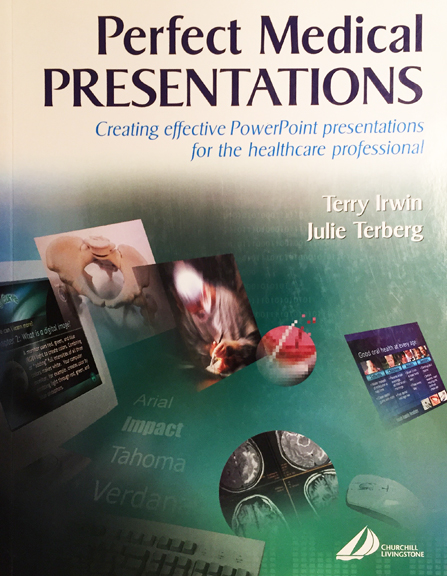 Terry Irwin & Julie Terberg - Perfect Medical Presentations